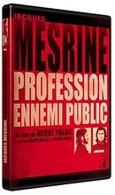 Jacques Mesrine: profession ennemi public