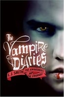 The Vampire Diaries: The Awakening and The Struggle