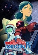 Kidou senshi Gandamu: The Origin IV - Unmei no zen