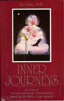 Inner Journeys: A Guide to Personal and Social Transformation Based on the Work of Jean Houston