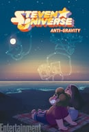 Steven Universe Original Graphic Novel: Anti-Gravity