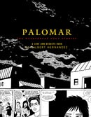 Palomar: The Heartbreak Soup Stories (Love and Rockets (Graphic Novels))