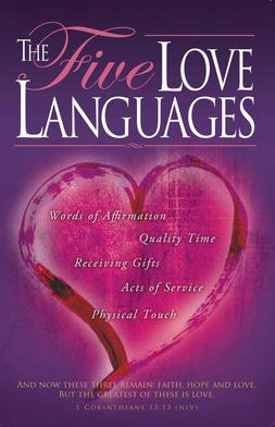 The Five Love Languages: How to Express Hearfelt Commitment to Your Mate: Viewer Guide