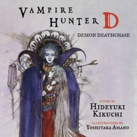 Vampire Hunter D Volume 3: Demon Deathchase