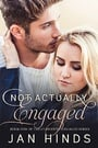Not Actually Engaged (Otherwise Engaged #1)