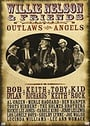 Willie Nelson & Friends: Outlaws & Angels