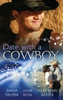 Date With A Cowboy/Iron Cowboy/In The Arms Of The Rancher/At The Texan