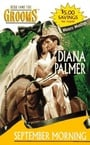 September Morning (Western Weddings #6) by Diana Palmer
