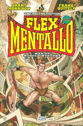 Flex Mentallo: Man of Muscle Mystery (Deluxe Edition)