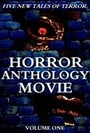 Horror Anthology Movie Volume 1