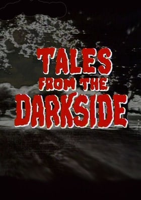 Tales from the Darkside                                  (1983-1988)