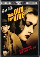 This Gun For Hire , 1942