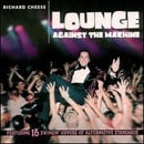 Lounge Against The Machine