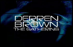 Derren Brown: The Gathering