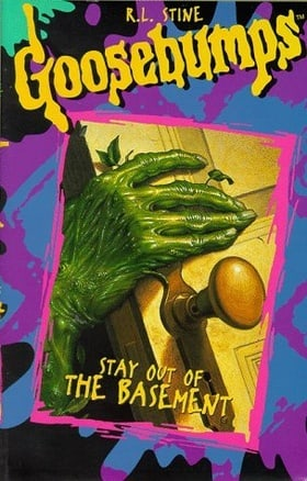 Goosebumps: Stay Out The Basement