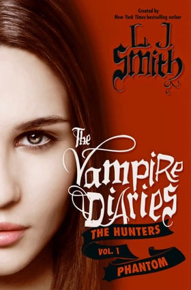 Phantom (The Vampire Diaries: The Hunters, Vol. 1)