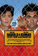 Harold  Kumar Escape from Guantanamo Bay