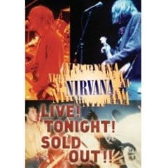 Nirvana - Live! Tonight! Sold Out! [DVD]