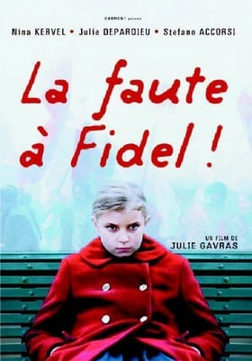 La Faute a Fidel! (Original french ONLY Version - No Englsih Options)