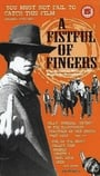 A Fistful of Fingers