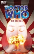 """Doctor Who"", Atom Bomb Blues (Doctor Who (BBC Paperback))"