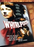 Whirlpool (Fox Film Noir)