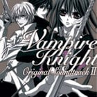 Vampire Knight Original Soundtrack 2