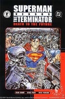 Superman vs. The Terminator: Death to the Future (Superman (Graphic Novels))
