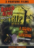 Buried Alive (1939) + I Bury The Living (1958): Double Feature