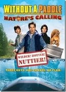 Without a Paddle: Nature