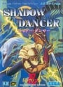 Shadow Dancer: (The Secret of Shinobi)