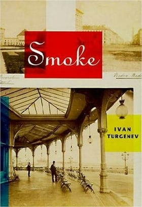 Smoke (The Novels of Ivan Turgenev, #5)