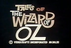 Tales of the Wizard of Oz