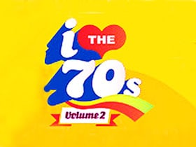 I Love the '70s: Volume 2