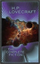 The Complete Fiction of H.P. Lovecraft - H.P. Lovecraft
