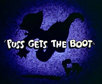 Puss Gets the Boot                                  (1940)