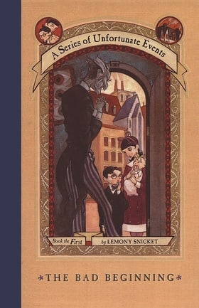 The Bad Beginning (A Series of Unfortunate Events, Book 1)