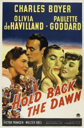 Hold Back the Dawn (1941)