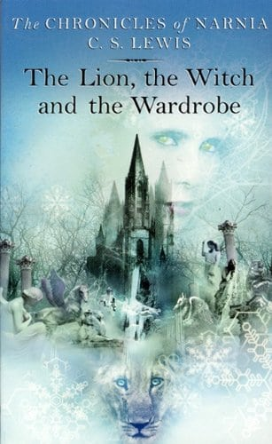 The Lion, the Witch and the Wardrobe (The Chronicles of Narnia, Book 1)