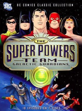 The Super Powers Team: Galactic Guardians
