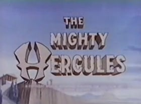 The Mighty Hercules                                  (1963-1966)