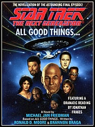 """Star Trek: The Next Generation"" All Good Things..."