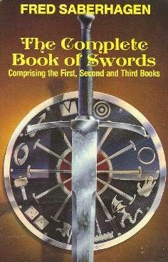 The Complete Book of Swords (Comprising the First, Second and Third Books