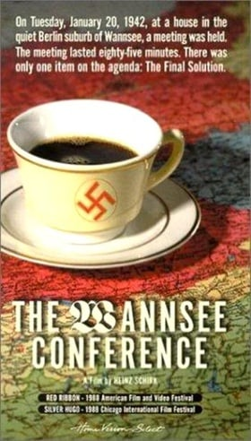 The Wannsee Conference (Hitler's Final Solution: The Wannsee Conference)