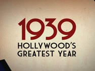1939: Hollywood's Greatest Year                                  (2009)